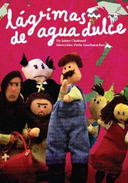 Lágrimas de agua dulce de Jaime Chabaud se presenta en el Teatro El Granero, mayo 2009