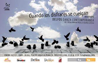 Delfos Danza Contemporánea presenta Cuando los disfraces se cuelgan en el Teatro de la Ciudad, julio 2009
