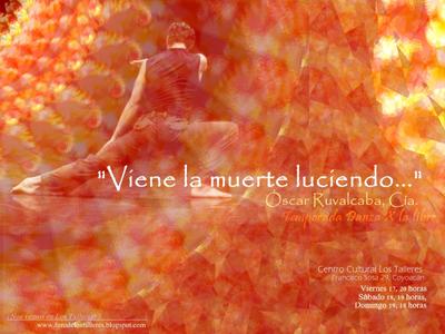 Oscar Ruvalcaba presenta Viene la muerte luciendo en el ciclo Danza x la libre de Los Talleres, julio 2009