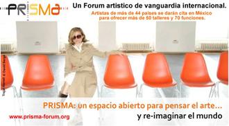 Prisma: un espacio abierto para pensar el arte y re-imaginar el mundo…, julio 2009