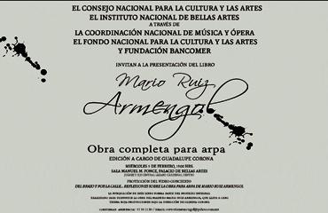 Mario Ruiz Armengol. Obra completa para arpa, libro de partituras para arpa de Tierra Roja Producciones, editado por Ediciones Mexicanas de Música, febrero 2010