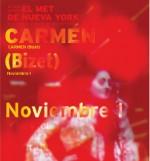 Auditorio Nacional presenta Carmen en vivo desde el Metropolitan Opera de Nueva York con la direccion de Pablo Heras-Casado, noviembre 2014