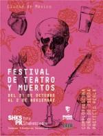 Festival de Teatro y Muertos en el Foro Shakespeare, octubre 2014