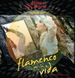 Maria Juncal presenta Flamenco por La Vida en el Teatro de la Ciudad, octubre 2014