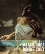 Vivian Cruz lleva a escena Suenos y obsesiones, una escenificacion del Ceprodac que se presenta en el Teatro de la Danza, noviembre 2014